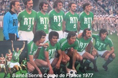Histoire de la coupe de france saison 1976 1977 saint etienne vainqueur - Coupe de france saint etienne ...