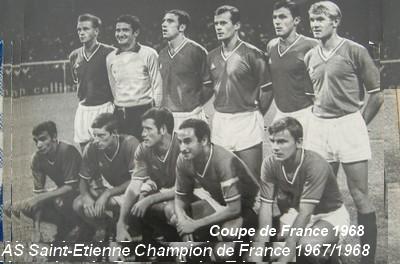 Histoire de la coupe de france saison 1967 1968 saint etienne vainqueur - Coupe de france saint etienne ...
